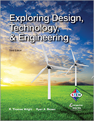 Exploring Design, Technology, & Engineering, 3rd Edition