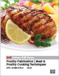 Poultry Fabrication | Meat & Poultry Cooking Techniques