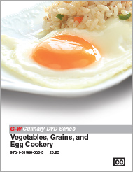 Vegetables, Grains, and Egg Cookery