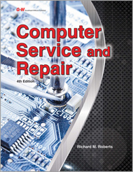 Computer Service and Repair, 4th Edition