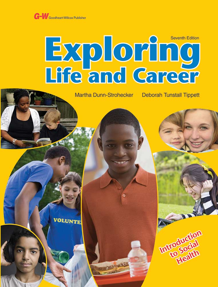 Exploring Life and Career: Introduction to Social Health, 7th Edition