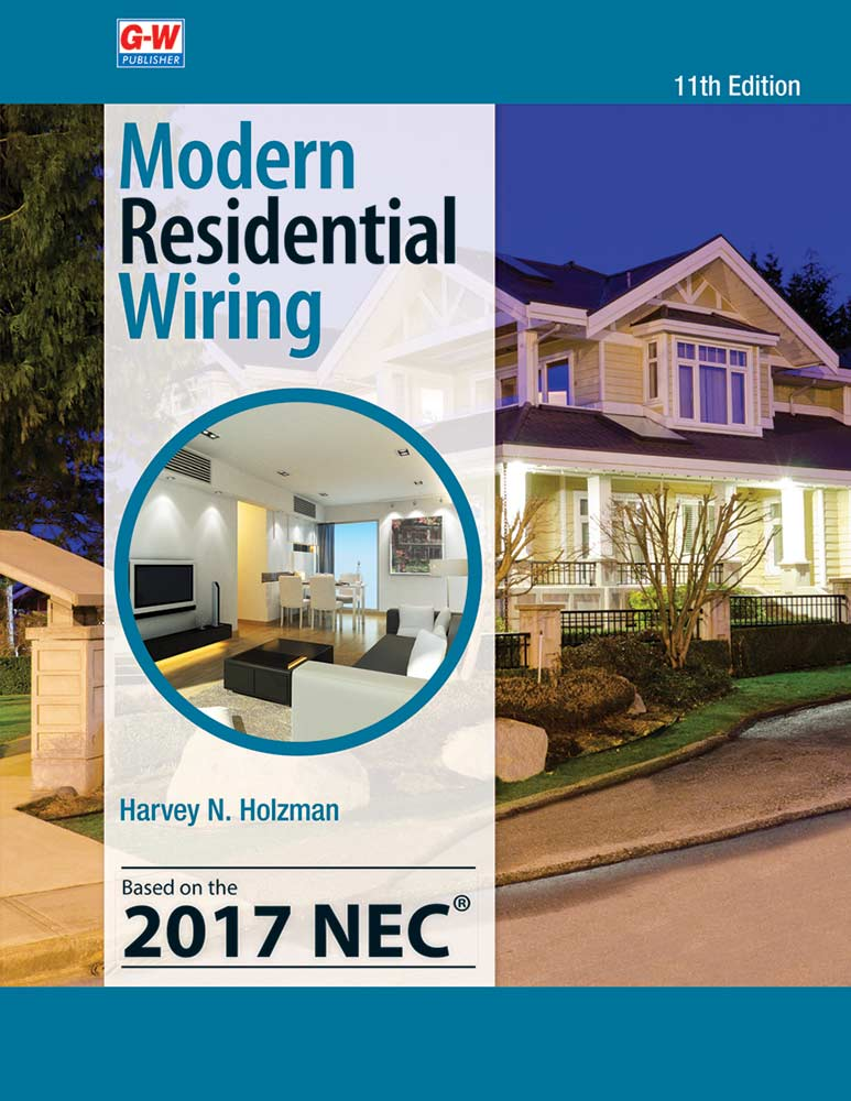 Modern Residential Wiring, 11th Edition