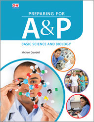 Preparing for A&P: Basic Science and Biology