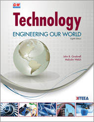 Technology: Engineering Our World, 8th Edition