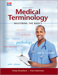 Medical Terminology: Mastering the Basics, 2nd Edition