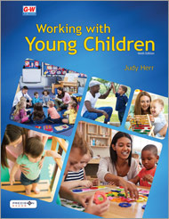 Working with Young Children, 9th Edition