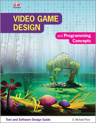 Video Game Design and Programming Concepts, 1st Edition