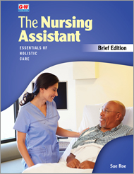 The Nursing Assistant: Essentials of Holistic Care, Brief Edition